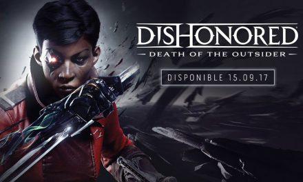 Dishonored 2: La muerte del Forastero